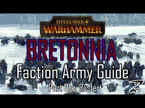 BRETONNIA ARMY GUIDE! Part One: Roster -...