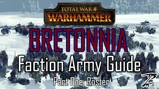 BRETONNIA ARMY GUIDE! Part One: Roster - Total War: Warhammer