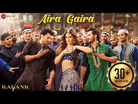 Aira Gaira Video Song - Kalank