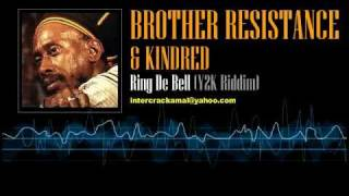 Brother Resistance & Kindred - Ring De Bell (Y2K Riddim)