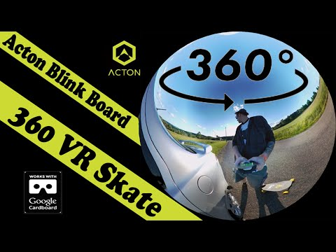 360° VR Electric Skateboarding - Acton Blink Board