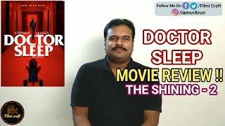 Doctor Sleep (2019) Movie Review in Tamil by Filmi craft Arun | Mike Flanagan | Ewan McGrego