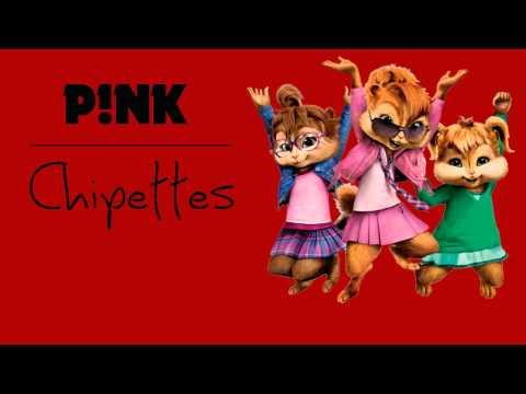 Pink - Blow Me One Last Kiss [Chipmunk Version]