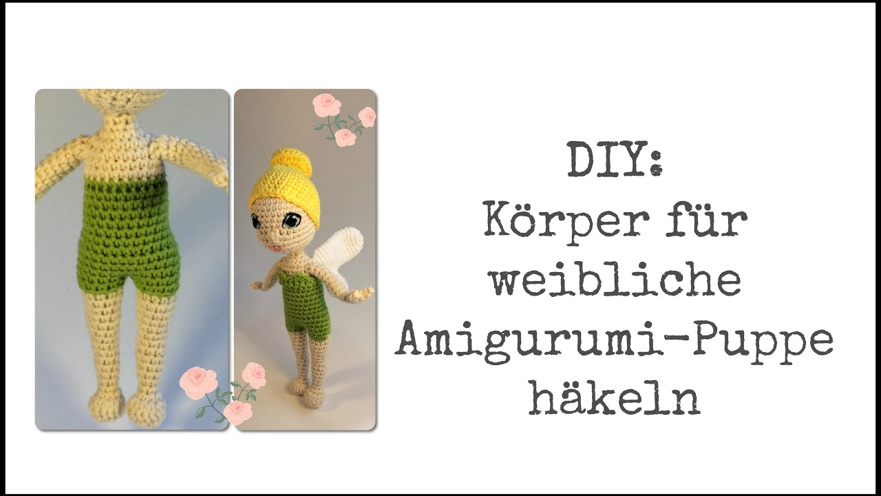 Diy Körper Für Weibliche Amigurumi Puppe Häkeln Youtube