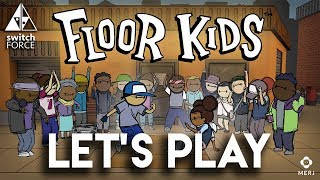 Floor Kids Switch Gameplay - Are YOU A Floor Kid?!