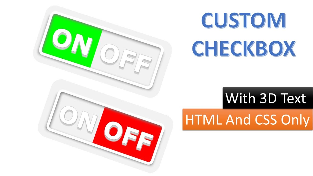CUSTOM CHECKBOX Using Pure HTML and CSS Only.