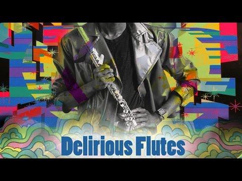 Funkatastrophe Presents...Delirious Flutes: A Fringe Funk Mix