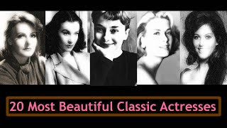 20 Most Beautiful Classic Actresses