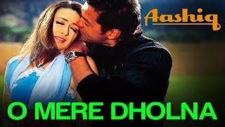 O Mere Dholna - Aashiq | Karisma Kapoor & Bobby Deol | Udit Narayan & Anuradha Paudwal