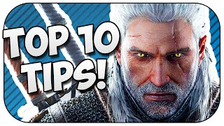 The Witcher 3 – Top 10 Tips and Tricks!