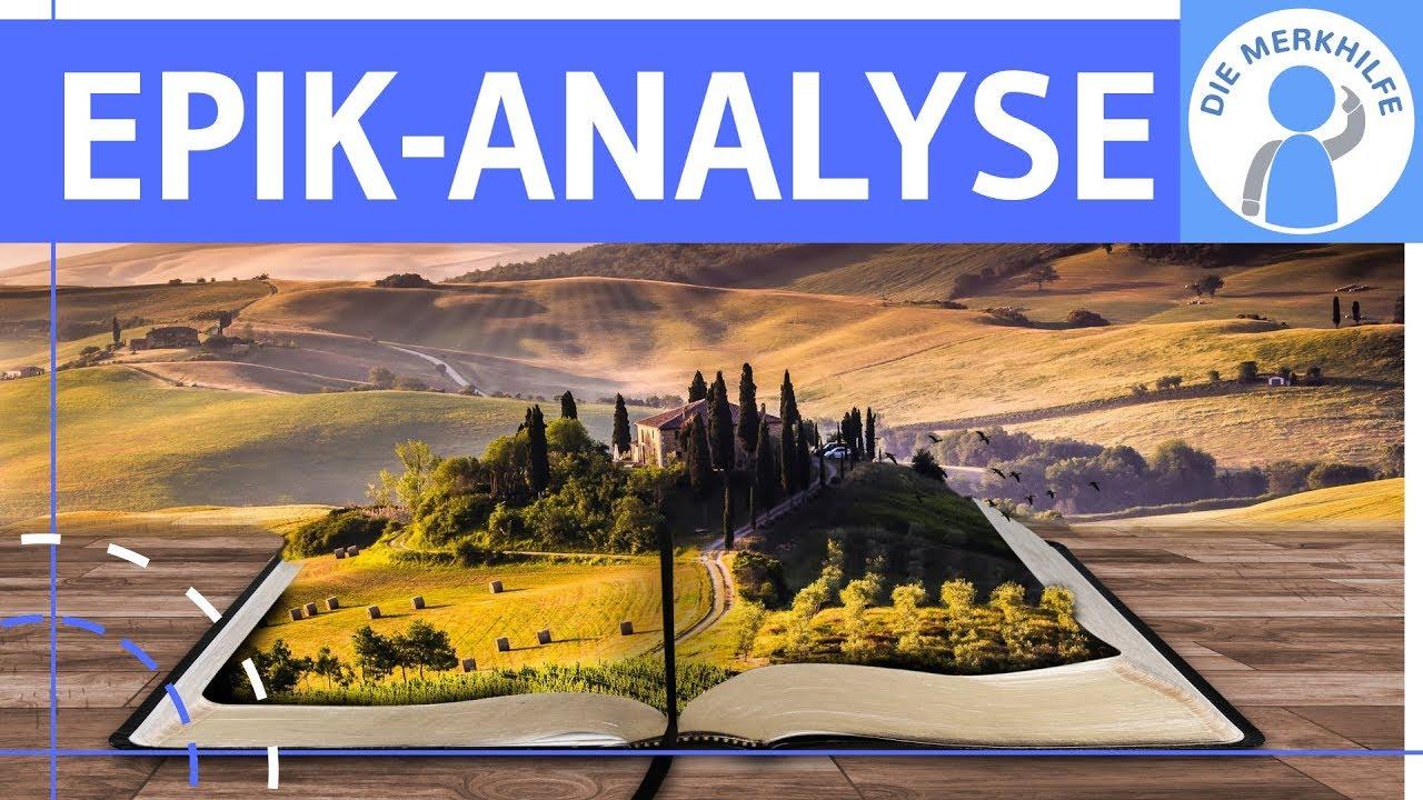Epik Analyse Interpretation Literarischer Epischer Texte