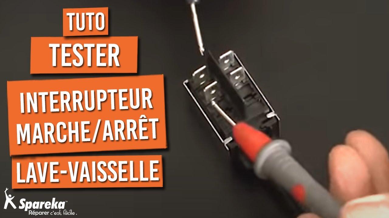 Tester l'Interrupteur Marche Arrêt de Lave Vaisselle #1