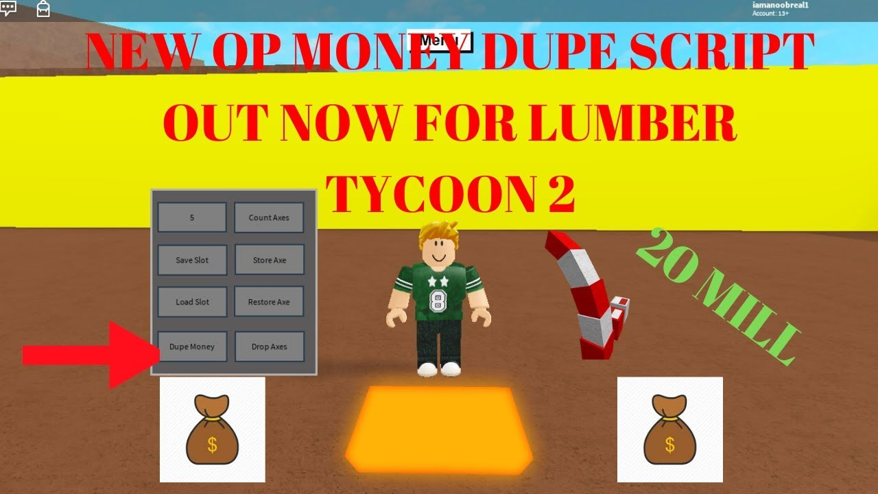 New Op Money Dupe Script Out Now For Lumber Tycoon 2 New Money