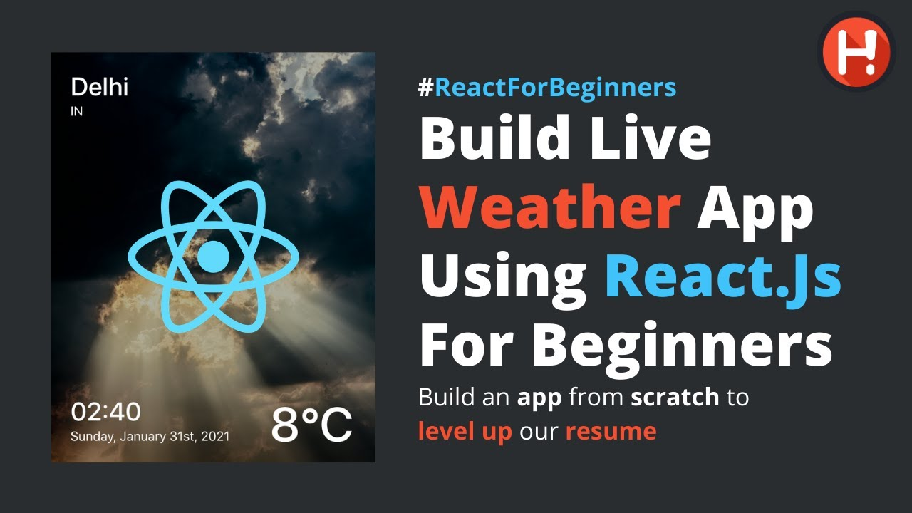 Build Live Weather App Using React.js for Beginners