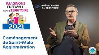 L' aménagement du territoire à Saint-Malo Agglomération