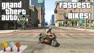 The Fastest Bikes In GTA V (2014)