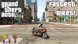 The Fastest Bikes In GTA V (2014)