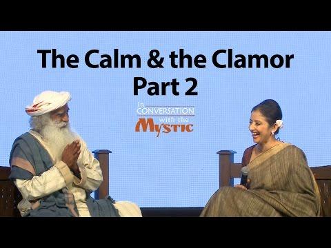 The Calm and the Clamor, Part 2 – Manisha Koirala in Conversation with Sadhguru
