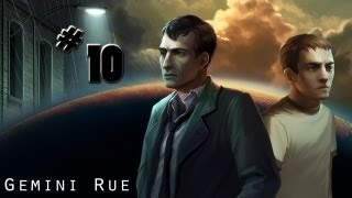 Gemini Rue. Заговор на Барракусе - 10я часть