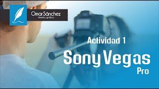 Sony Vega - Actividad 1. Importar elementos, herramienta panoramizacion  y como renderizar
