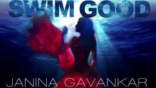 SWIM GOOD - Janina Gavankar