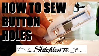 How To Sew Button Holes using a Janome Sewing Machine - Sewing Tutorial
