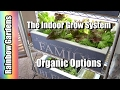 The Organic Indoor Grow System If You Strictly Grow Organic Then This Is The Video For You mp3