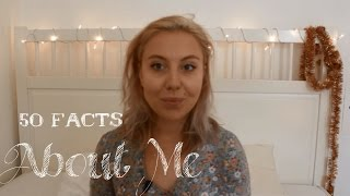 50 Фактов Обо Мне / 50 Facts About Me