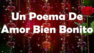un poema de amor bien bonito