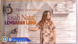 Mona Latumahina  - Kisah Natal Lembaran Lama
