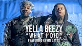 """Yella Beezy -&quotWhat I Did"""" ft. Kevin Gates (Directed By: Jeff Adair)"""