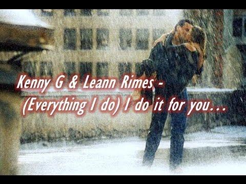 Kenny g everything i do i do it for you