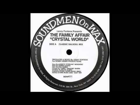 (1997) The Family Affair - Crystal World [Lenny Fontana Classic Salsoul Mix]