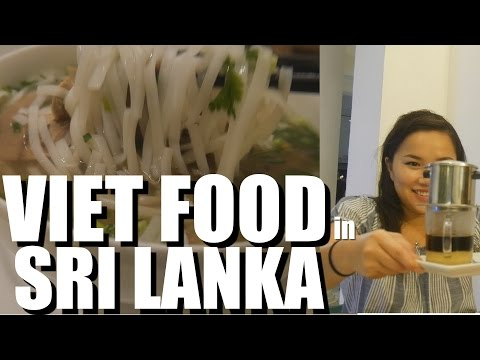 AUTHENTIC VIETNAMESE FOOD in Sri Lanka? Colombo Food