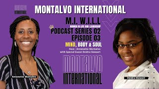 M.I. W.I.L.L. Podcast -- Series 2 Episode 3: The Journey to Mental Wholeness