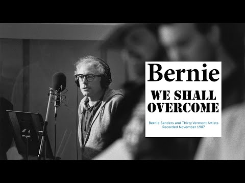 Bernie Sanders — We Shall Overcome (OFFICIAL VIDEO) from YouTube · Duration:  2 minutes 18 seconds