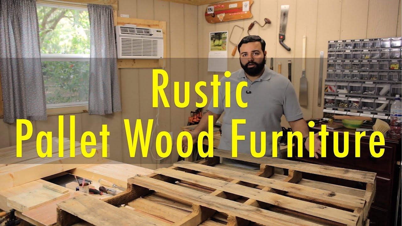 making rustic wood furniture. making rustic wood furniture