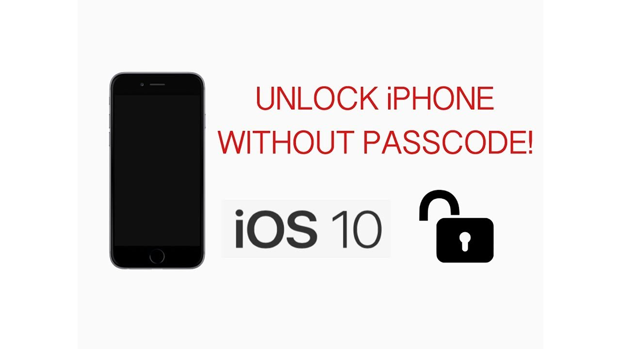 unlock iphone without password 2017 how to unlock iphone without passcode ios 10 16338