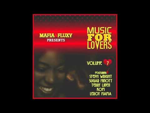 Mafia & Fluxy Presents Music For Lovers, Vol. 7 (Full Album)