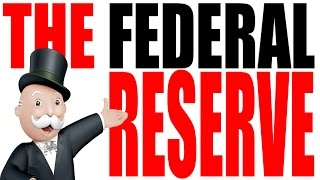 The Federal Reserve, From YouTubeVideos