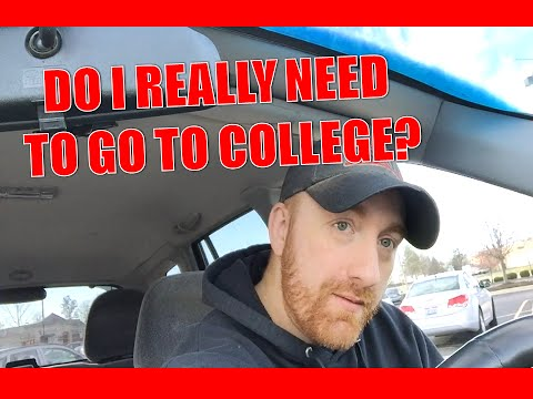 Why I Think College is Probably a Mistake For Many People | Do I Really Need to Go to College?