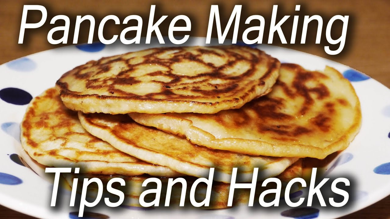 How to cook pancakes Tricks