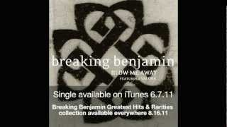 BB as in breaking benjamin - Blow Me Away (Audio)
