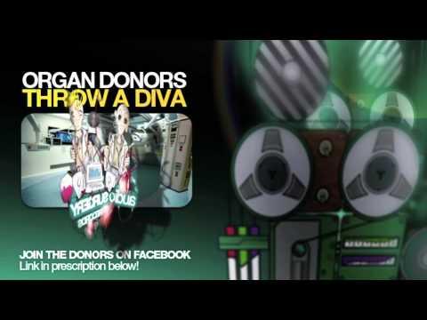 Organ Donors - Throw A Diva (Original Mix)