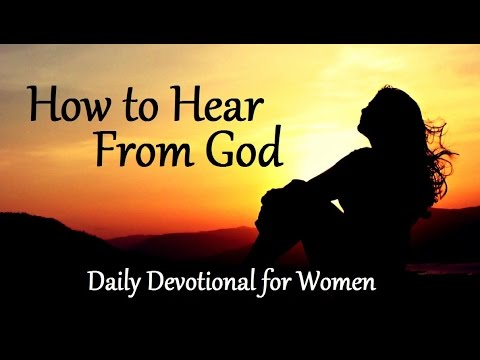 How to Hear from God. Daily Devotional for Women