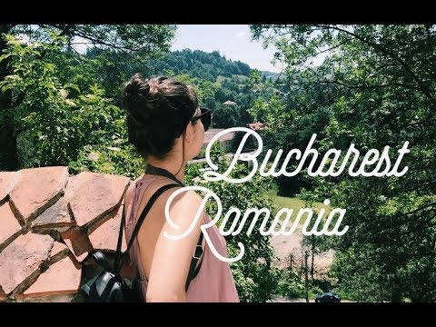 BUCHAREST, ROMANIA, EUROPE // TRAVEL DIARY SUMMER WEEK 5
