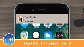 Roundup - The Best Jailbreak Tweaks for iOS 10: Part 3