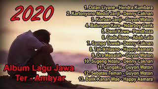Download Full Album Lagu Jawa 2020 || Dalan Liyane -- Hendra Kumbara...