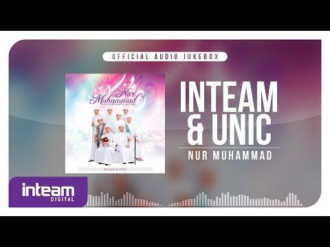 Inteam & UNIC - Nur Muhammad (Official Audio Jukebox)