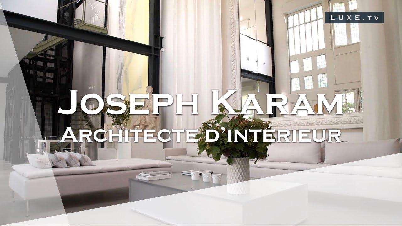 Test Architecte D Intérieur joseph karam : le géo trouvetou de l'architecture d'intérieur.